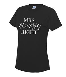 Women's 'Mrs Always Right' T-Shirt - Printed